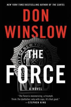 The force : a novel / Don Winslow. - Don Winslow.