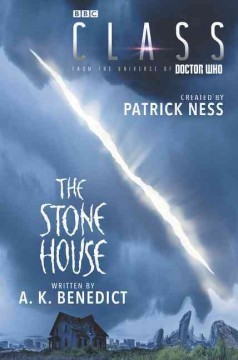 Class.  created by Patrick Ness ; written by A.K. Benedict. - created by Patrick Ness ; written by A.K. Benedict.