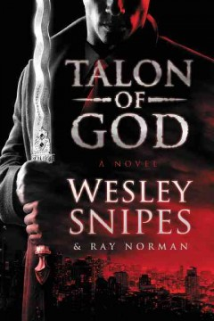 Talon of God /  Wesley Snipes and Ray Norman.