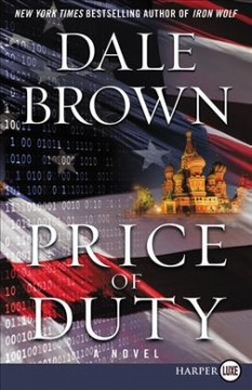 Price of duty /  Dale Brown. - Dale Brown.
