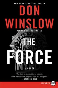 The force /  Don Winslow.