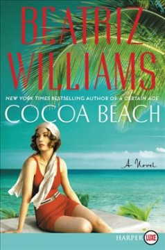 Cocoa Beach /  Beatriz Williams.
