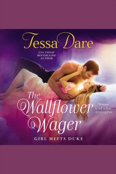 The wallflower wager /  Tessa Dare.