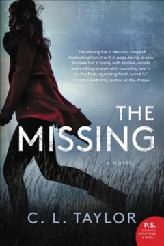 The missing /  C.L. Taylor.