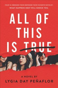 All of this is true : a novel / Lygia Day Peñaflor. - Lygia Day Peñaflor.