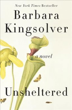 Unsheltered / Barbara Kingsolver