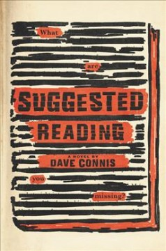 Suggested reading : [a novel] / Dave Connis. - Dave Connis.