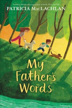 My father's words /  Patricia MacLachlan. - Patricia MacLachlan.