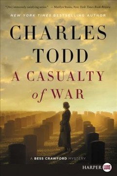 A casualty of war /  Charles Todd. - Charles Todd.