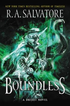 Boundless /  R.A. Salvatore. - R.A. Salvatore.