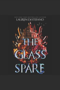 The glass spare /  Lauren DeStefano.
