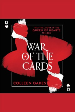War of the cards /  Colleen Oakes.