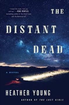 The distant dead : a novel / Heather Young. - Heather Young.