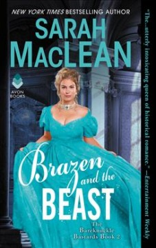 Brazen and the beast /  Sarah Maclean. - Sarah Maclean.