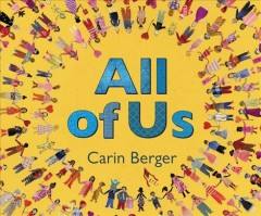 All of us /  Carin Berger.