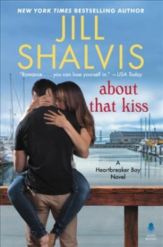 About that kiss /  Jill Shalvis. - Jill Shalvis.