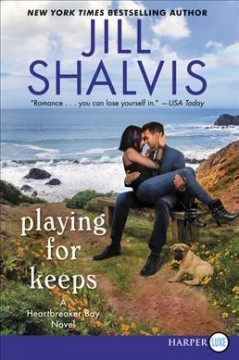 Playing for keeps /  Jill Shalvis.