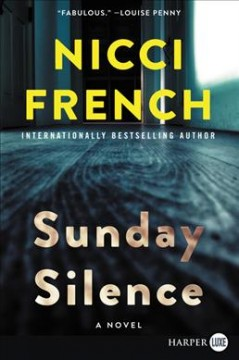 Sunday silence /  Nicci French. - Nicci French.