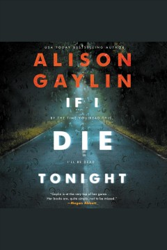 If I die tonight : a novel / Alison Gaylin. - Alison Gaylin.