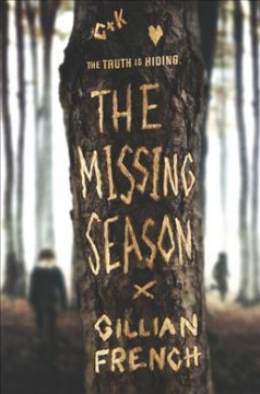 The missing season /  Gillian French. - Gillian French.