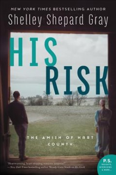 His risk : the Amish of Hart County / Shelley Shepard Gray.
