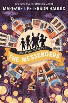 The messengers /  by Margaret Peterson Haddix ; art by Anne Lambelet - by Margaret Peterson Haddix ; art by Anne Lambelet