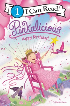 Pinkalicious, happy birthday! /  by Victoria Kann. - by Victoria Kann.
