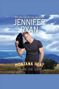 True to you /  Jennifer Ryan. - Jennifer Ryan.