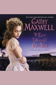 If ever I should love you /  Cathy Maxwell.