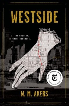 Westside : a novel / W.M. Akers.