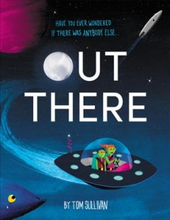 Out there /  Tom Sullivan.