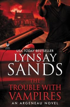 The trouble with vampires /  Lynsay Sands. - Lynsay Sands.