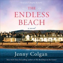 The endless beach : a novel / Jenny Colgan. - Jenny Colgan.