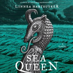The sea queen : a novel / Linnea Hartsuyker. - Linnea Hartsuyker.