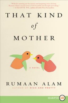 That kind of mother /  Rumaan Alam.