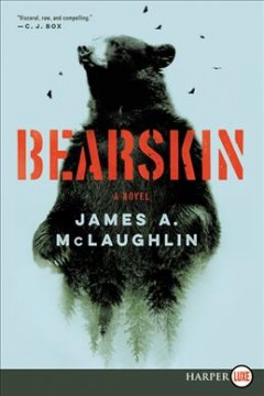 Bearskin /  James A. McLaughlin.