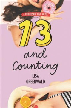 13 and counting /  Lisa Greenwald. - Lisa Greenwald.