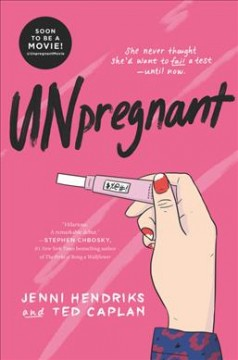 Unpregnant /  Jenni Hendriks and Ted Caplan. - Jenni Hendriks and Ted Caplan.