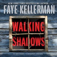 Walking shadows /  Faye Kellerman. - Faye Kellerman.