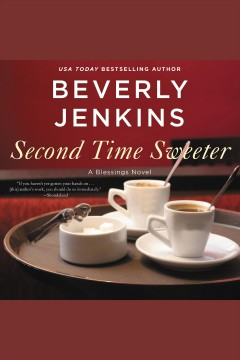 Second time sweeter /  Beverly Jenkins.