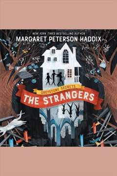 The strangers /  Margaret Peterson Haddix.