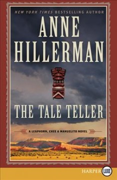 The tale teller /  Anne Hillerman. - Anne Hillerman.