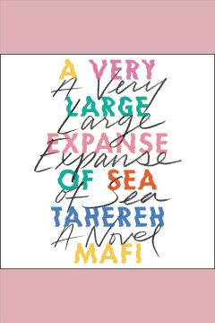 A very large expanse of sea /  Tahereh Mafi. - Tahereh Mafi.