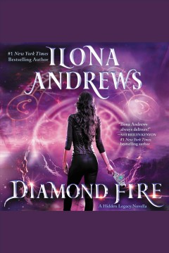 Diamond fire /  Ilona Andrews. - Ilona Andrews.