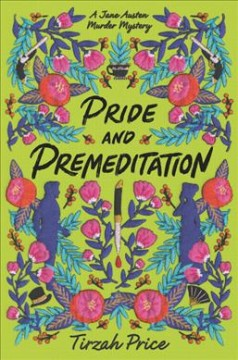 Pride and premeditation /  Tirzah Price. - Tirzah Price.