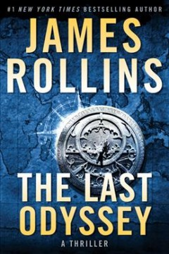 The last odyssey : a thriller / James Rollins. - James Rollins.