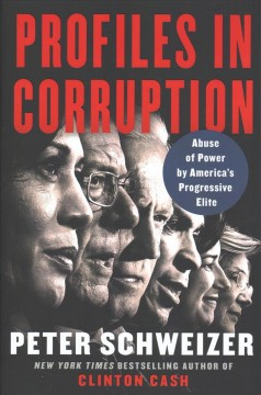 Profiles In Corruption / Peter Schweizer - Peter Schweizer