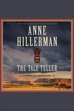 The tale teller /  Anne Hillerman.