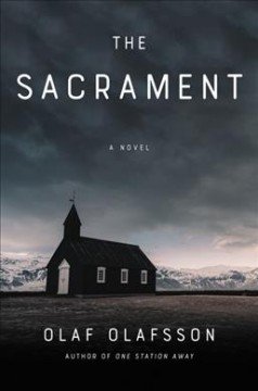 The sacrament : a novel / Olaf Olafsson. - Olaf Olafsson.