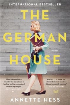 The German house : a novel / Annette Hess ; translated from the German by Elisabeth Lauffer.